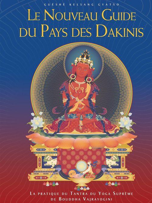 Le nouveau guide du pays des dakinis (2e édition)