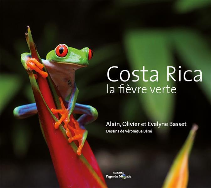 Costa Rica ; la fièvre verte