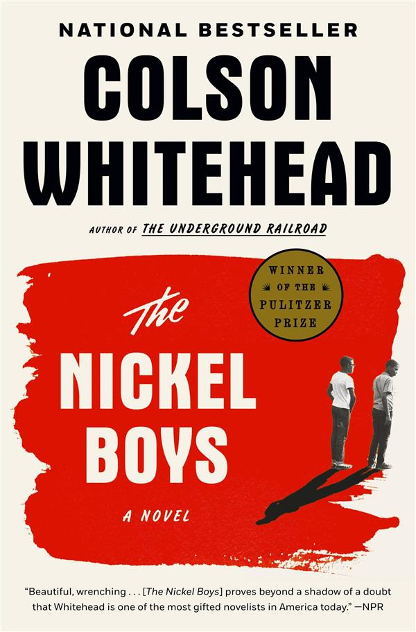 The Nickel Boys 'Pulitzer Prize for fiction 2020)