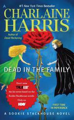 Dead In The Family ; Southern Vampire Mysteries vol 10