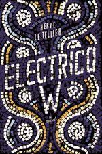 Vente livre : EBooks : Electrico W  - Hervé Le Tellier - HervAc Le Tellier