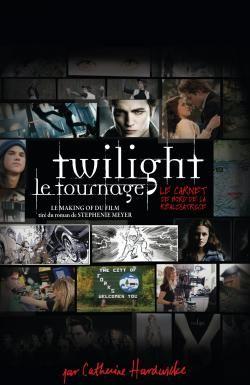 Twilight, le tournage ; le making of du film