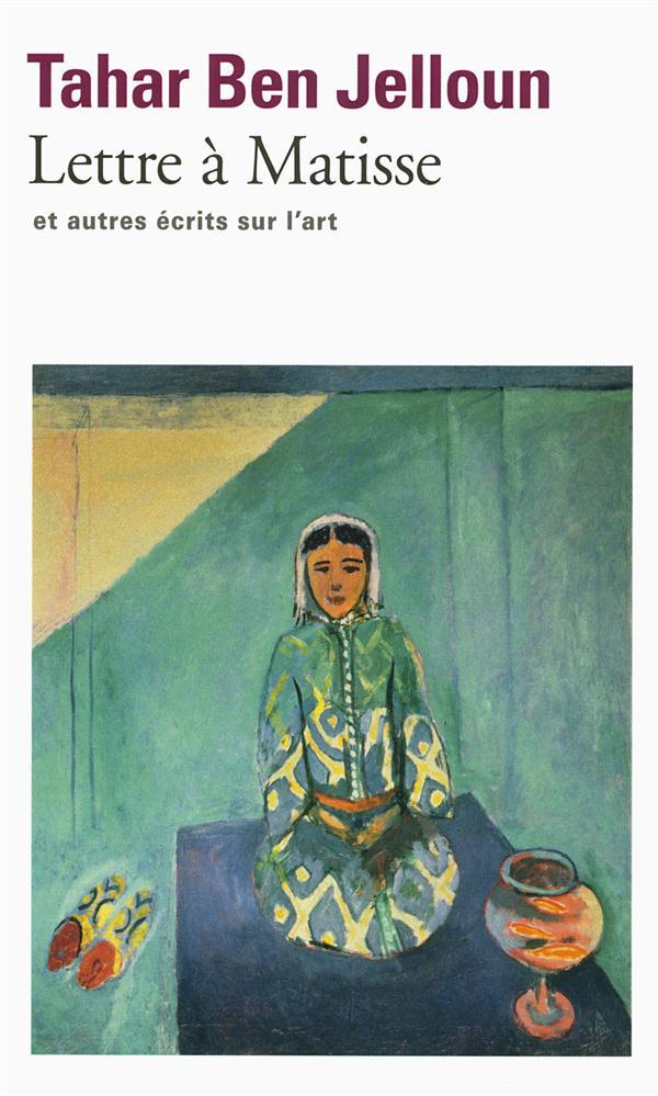 Lettre à Matisse et autres écrits sur l'art