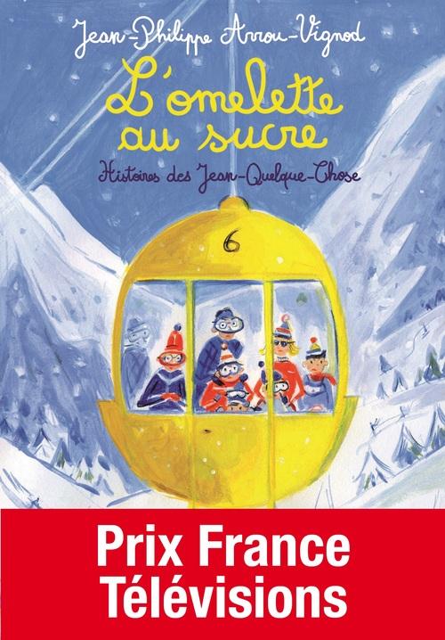 Histoires des Jean-Quelque-Chose ; l'omelette au sucre