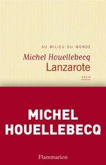 Vente Livre Numérique : Lanzarote  - Michel Houellebecq