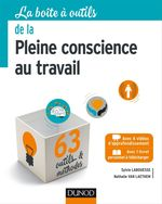 Vente Livre Numérique : La Boîte à outils de la Pleine conscience au travail  - Nathalie VAN LAETHEM - Sylvie Labouesse