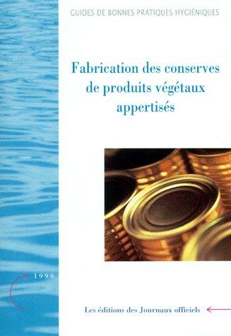 Fabrication des conserves de produits végétaux appertisés