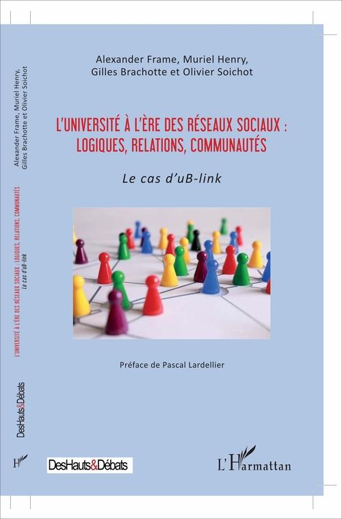 L'université à l'ère des réseaux sociaux : logiques, relations, communautés