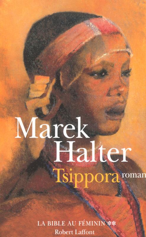 la bible au féminin t.2 ; Tsippora