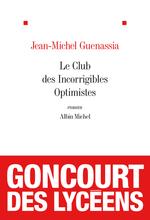 Vente Livre Numérique : Le Club des incorrigibles optimistes  - Jean-Michel Guenassia