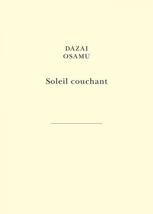 Soleil couchant  - Dazai Osamu