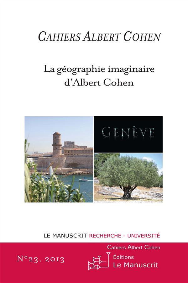 La géographie imaginaire d'Albert Cohen