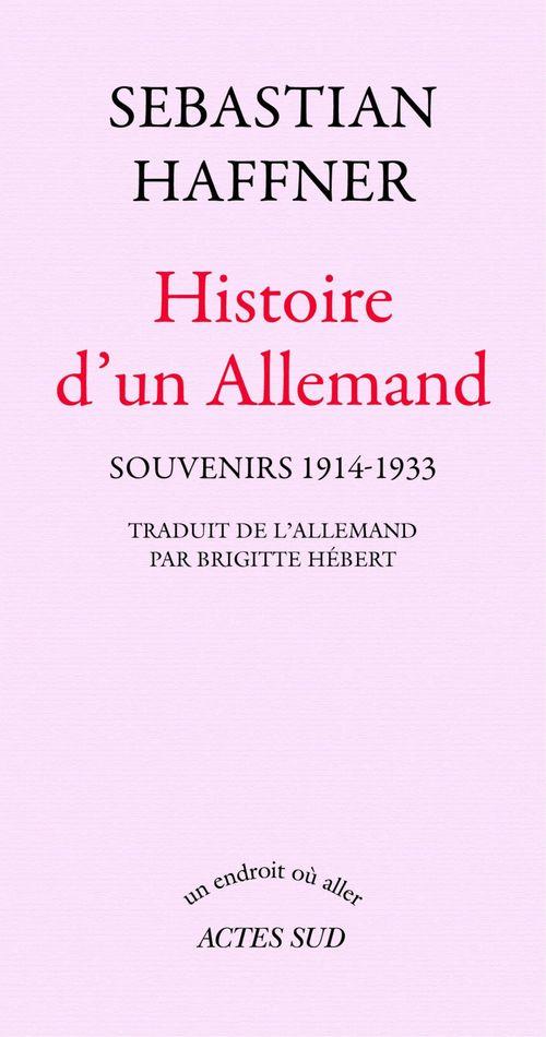 histoire d'un Allemand ; souvenirs 1914-1933