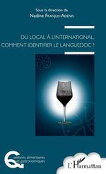 Vente Livre Numérique : Du local à l'international, comment identifier un Languedoc ?  - Nadine Franjus-Adenis