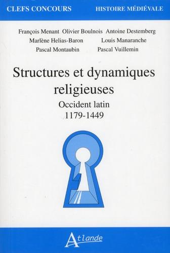 Structures et dynamiques religieuses ; Occident latin (1179-1449)