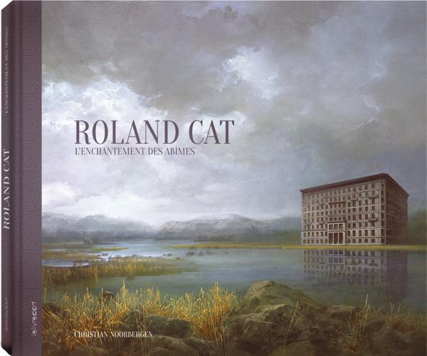 Roland cat ; l'enchantement des abîmes
