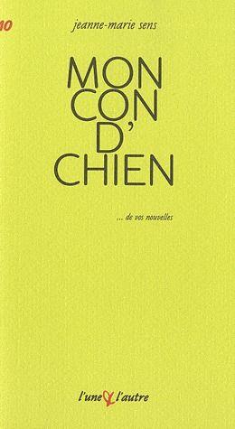 MON CON D'CHIEN