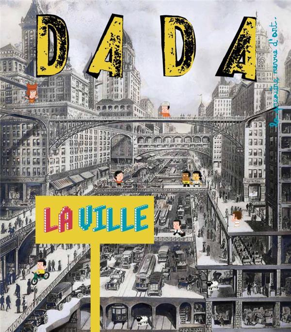 Revue dada ; la ville