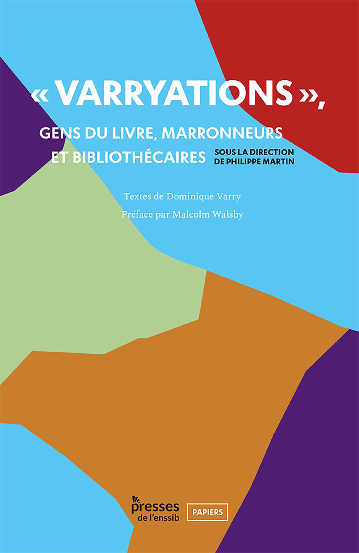 Varryations  . gens du livre, marronneurs et bibliothecaires