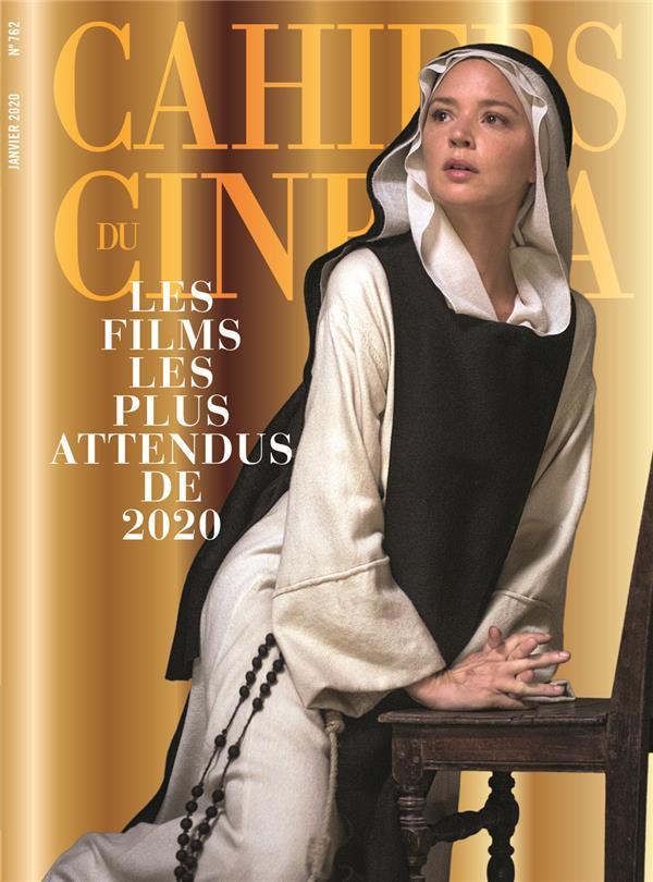 CAHIERS DU CINEMA N 762 LES FILMS LES PLUS ATTENDUS DE 2020  - JANVIER 2020
