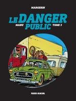 Vente Livre Numérique : Manu - Tome 3 - Le danger public  - Margerin