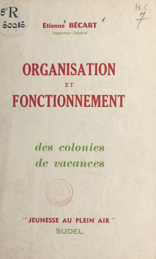 Organisation et fonctionnement