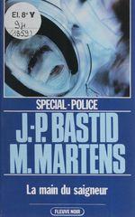 Vente Livre Numérique : Spécial-police : La Main du saigneur  - Jean-Pierre Bastid - Michel Martens