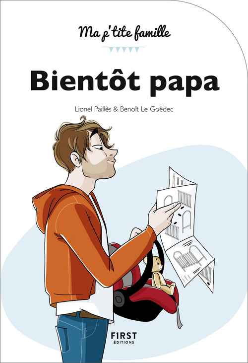 Bientôt papa (2e édition)
