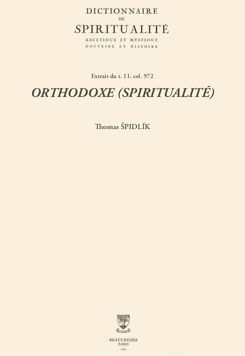 ORTHODOXE (SPIRITUALITÉ)