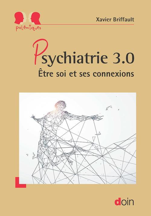 psychiatrie 3.0 ; être soi et ses connexions