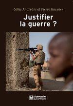 Vente Livre Numérique : Justifier la guerre ?  - Gilles Andréani - Pierre Hassner