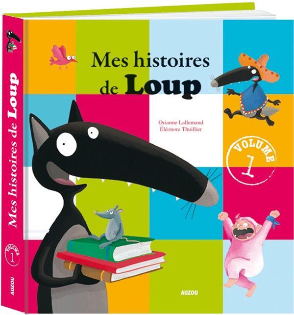 MES HISTOIRES DE LOUP T.1