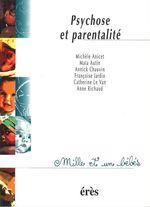 Vente EBooks : Psychose et parentalité - 1001 bb n°24  - Michel Dugnat - Maia AUTIN - Annick CHAUVIN