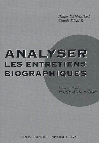 Analyser les entretiens biographiques ; l'exemple de récits d'insertion