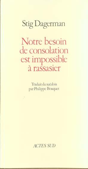 Notre Besoin De Consolation Est Impossible A Rassasier