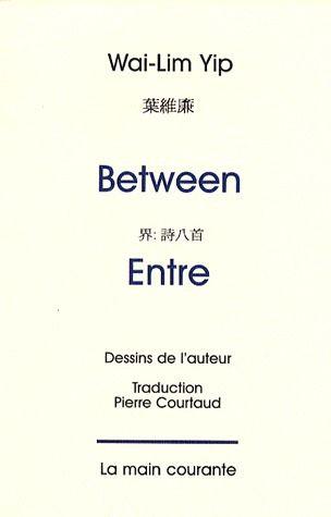 Entre ; between