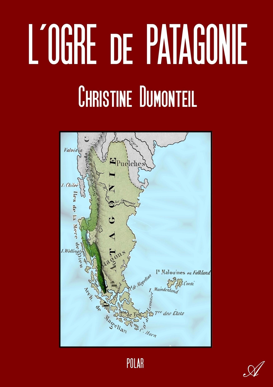 L'ogre de Patagonie