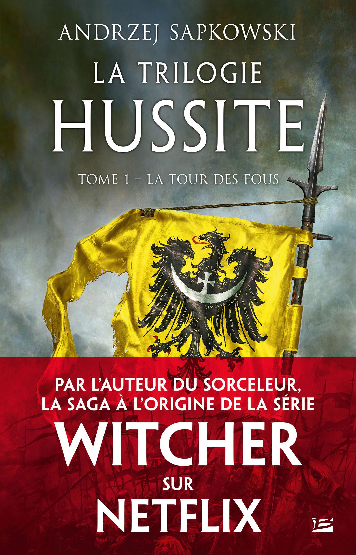 La trilogie hussite t.1 ; la tour des fous