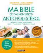 Vente Livre Numérique : Ma bible de l'alimentation anticholestérol  - Anne Dufour - Carole Garnier