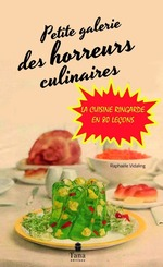 Vente Livre Numérique : Petite Galerie des horreurs culinaires  - RAPHAELE VIDALING