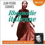 Vente AudioBook : Rhapsodie italienne  - Jean-Pierre Cabanes