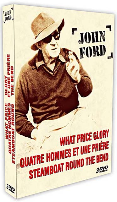 John Ford - Coffret - Steamboat Round the Bend + Quatre hommes et une prière + What Price Glory