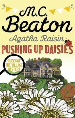 PUSHING UP DAISIES - AGATHA RAISIN