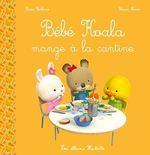 Vente Livre Numérique : Bébé Koala mange à la cantine  - Nadia Berkane