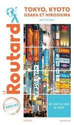 Vente EBooks : Guide du Routard ; Tokyo, Kyoto, Osaka et Hiroshima : Japon pas cher ! (édition 2021/2022)  - Collectif - Collectif Hachette