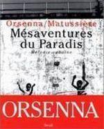 Vente Livre Numérique : Mésaventure du Paradis. Mélodie cubaine  - Erik Orsenna - Bernard Matussière