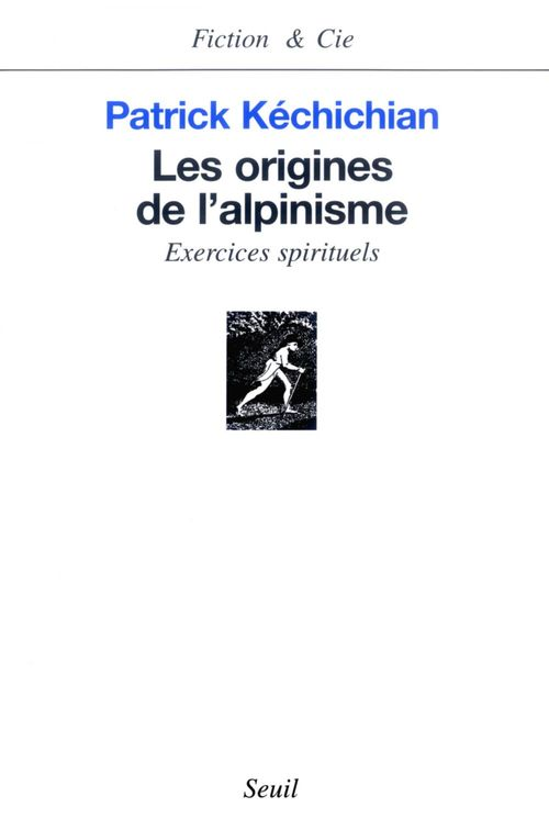 Les origines de l'alpinisme ; exercices spirituels