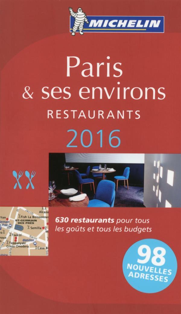 Guide rouge ; Paris et ses environs ; restaurants (édition 2016)