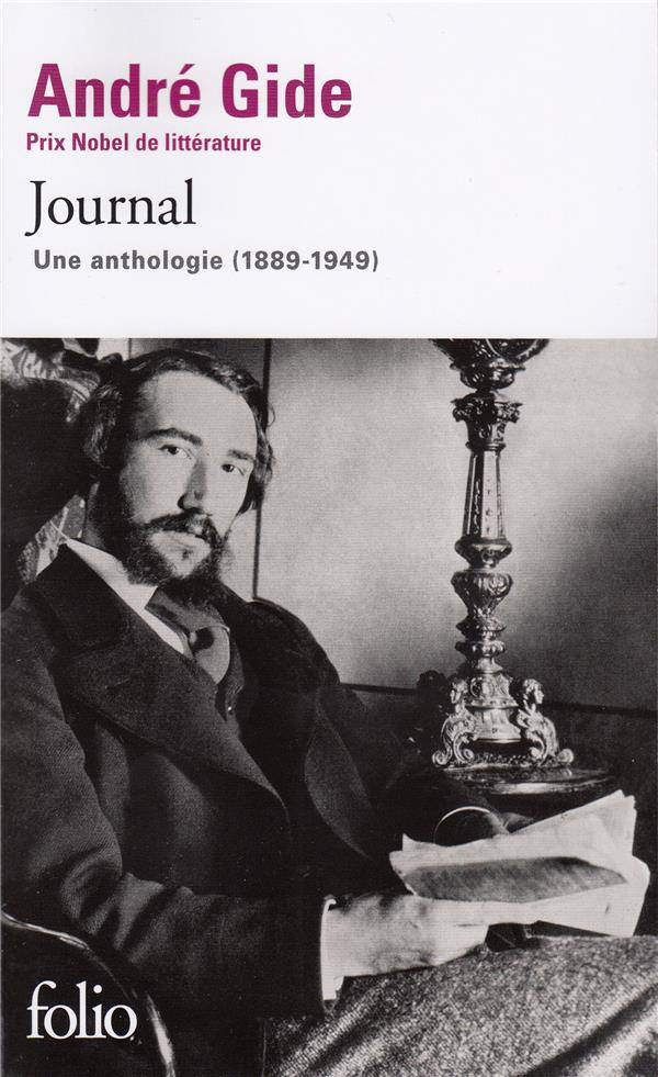 Journal ; une anthologie (1889-1949)