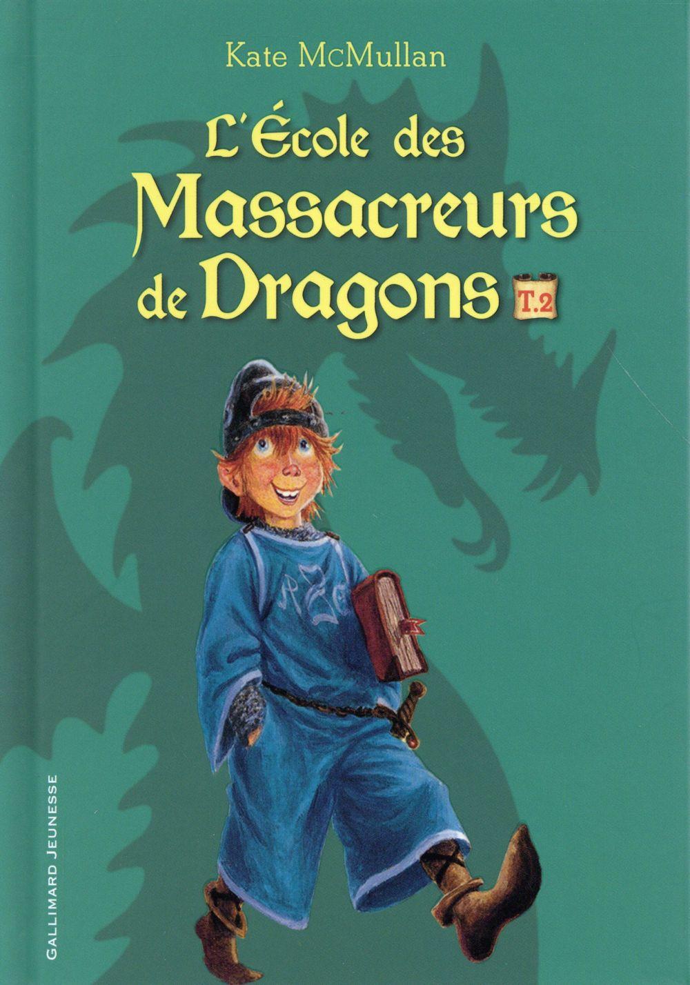 L'école des Massacreurs de dragons ; INTEGRALE VOL.2 ; T.4 A T.6